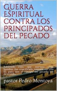 GUERRA ESPIRITUAL CONTRA LOS PRINCIPADOS DE PECADO
