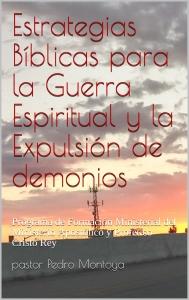 ESTRATEGIAS BIBLICAS PARA LA GUERRA ESPIRITUAL
