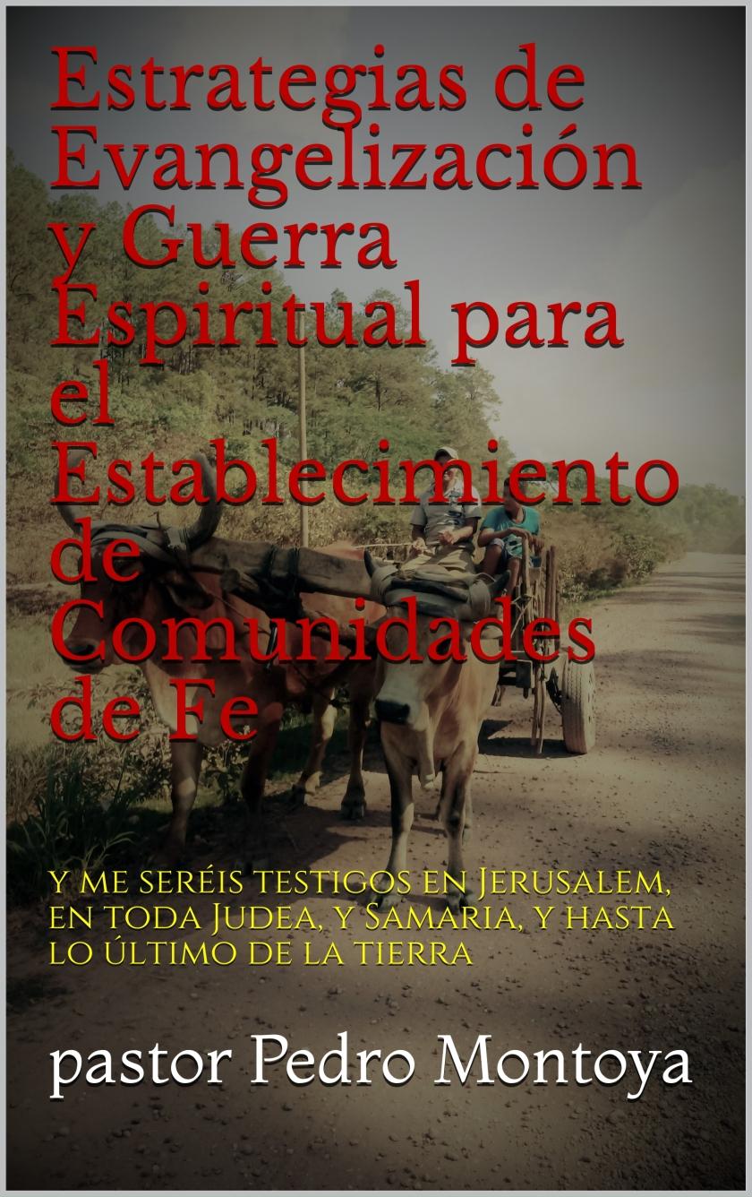 Libro: 'Estrategias de Evangelización y Guerra Espiritual para el establecimiento de comunidades de fe'